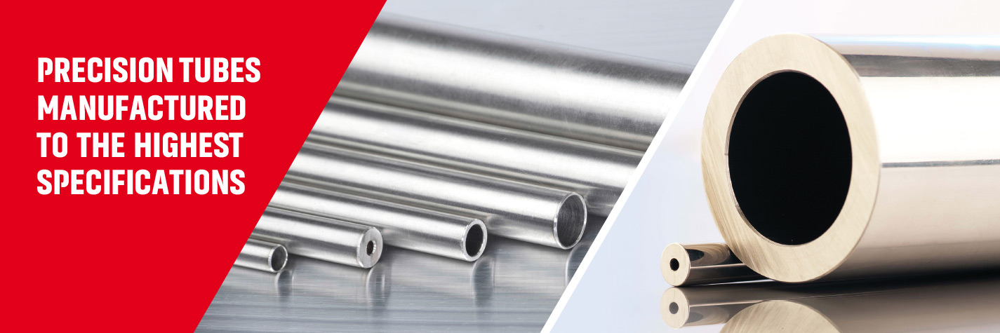 Precision Tubes Manufactured to the Highest Specifications by Fine Tubes, UK and Superior Tube, USA