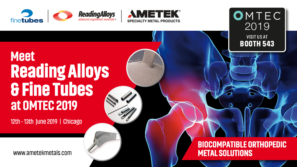 Fine Tubes and Reading Alloys showcase medical tubing and titanium powders at OMTEC 2019