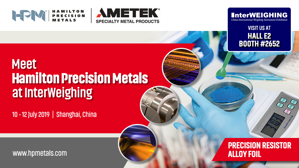 Hamilton Precision Metals to showcase precision resistor alloy foil at InterWeighing China