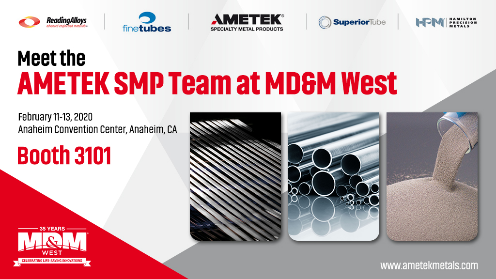 AMETEK SMP exhibits at world's largest medical device show, MD&M West at Booth 3101